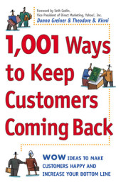 1,001 Ways to Keep Customers Coming Back Cover