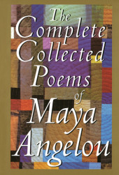 The Complete Collected Poems of Maya Angelou Cover