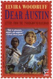 Dear Austin: Letters from the Underground Railroad Cover