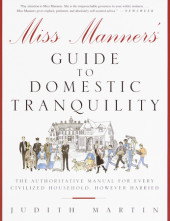 Miss Manners' Guide to Domestic Tranquility Cover