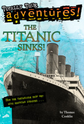 The Titanic Sinks! Cover