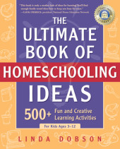 The Ultimate Book of Homeschooling Ideas Cover