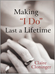 "Making ""I Do"" Last a Lifetime"