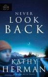 Never Look Back - Kathy Herman