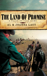 The Land of Promise by Al Lacy