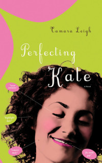 Perfecting Kate by Tamara Leigh