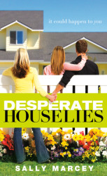 Desperate House Lies