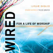 Wired:  For a Life of Worship Cover