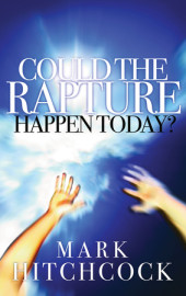 Could the Rapture Happen Today? Cover