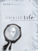 Christlife by Ruth Myers