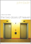 The Two Doors of Heaven