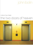 The Two Doors of Heaven by John Bolin