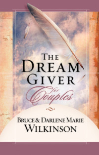 The Dream Giver for Couples by Bruce Wilkinson