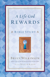 A Life God Rewards Bible Study Cover