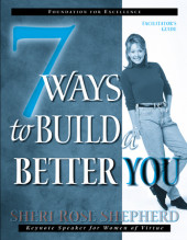 7 Ways to Build a Better You Facilitator's Guide Cover
