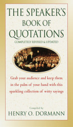 The Speaker's Book of Quotations, Updated and Revised