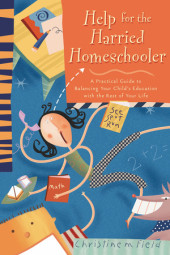 Help for the Harried Homeschooler Cover