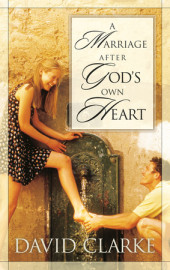 A Marriage After God's Own Heart Cover