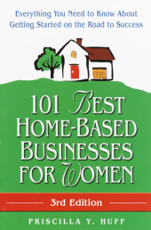 101 Best Home-Based Businesses for Women, 3rd Edition Cover