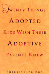 Twenty Things Adopted Kids Wish Their Adoptive Parents Knew Cover