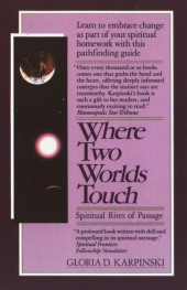 Where Two Worlds Touch: Spiritual Rites of Passage Cover