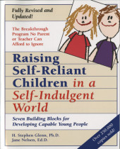 Raising Self-Reliant Children in a Self-Indulgent World Cover
