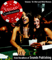 Vegas Confessions 10: Wet and Wild Women Cover
