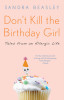 Don't Kill the Birthday Girl