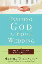 Inviting God to Your Wedding Cover