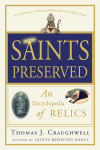 Saints Preserved - Thomas J. Craughwell