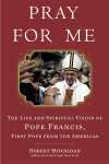 Pray for Me - Robert Moynihan