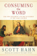 Consuming the Word - Scott Hahn