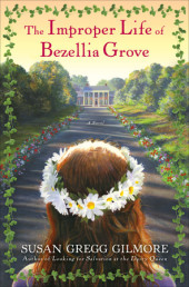 The Improper Life of Bezellia Grove Cover