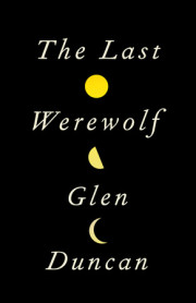 Interview with Last Werewolf Author Glen Duncan
