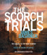 The Scorch Trials (Maze Runner Series #2)