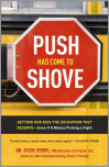 Push Has Come to Shove