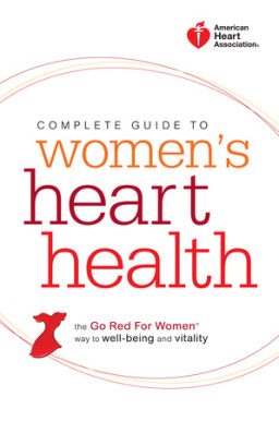 American Heart Association Complete Guide to Women's Heart Health