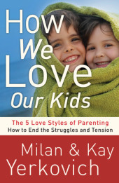 How We Love Our Kids Cover