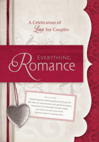 Everything Romance by David Bordon and Thomas J. Winters