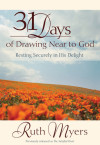 Thirty-One Days of Drawing Near to God - Ruth Myers