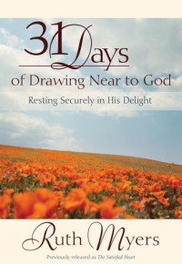 Thirty-One Days of Drawing Near to God by Ruth Myers