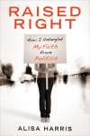 Raised Right - Alisa Harris
