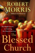 The Blessed Church - Robert Morris