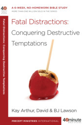 Fatal Distractions: Conquering Destructive Temptations Cover