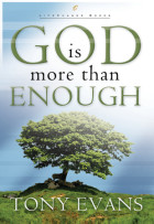 God Is More Than Enough - Tony Evans