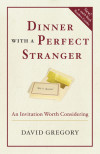Dinner with a Perfect Stranger - David Gregory