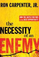The Necessity of an Enemy by Ron Jr Carpenter