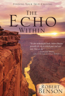 Echo Within, the by Robert Benson
