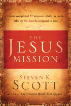 The Jesus Mission - Steven K. Scott