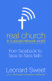 Real Church in a Social Network World - Leonard Sweet